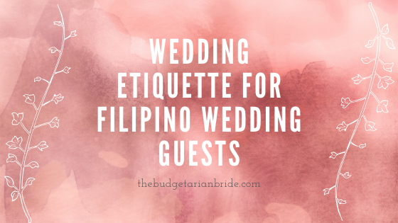 Wedding Etiquette for Filipino Wedding Guests (Must Read!)