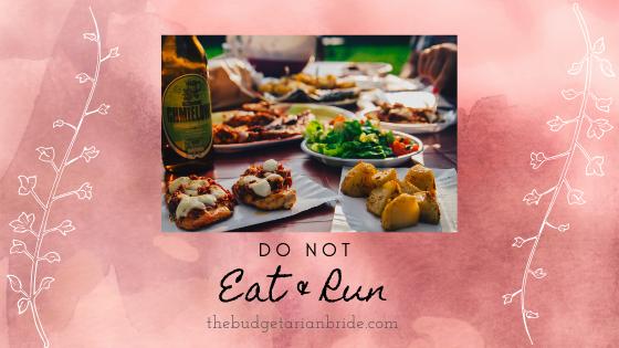 wedding etiquette eat and run